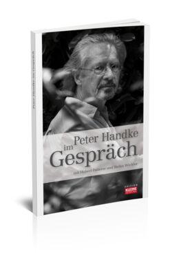 Peter Handke im Gespräch Cover - © Edition Kleine Zeitung