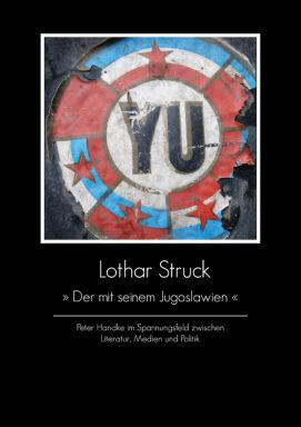 Der mit seinem Jugoslawien_Struck-Handke - © Ille & Riemer