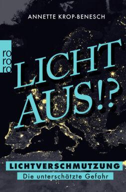 Krop-Benesch: Licht Aus!? - © Foto: Rowohlt TB