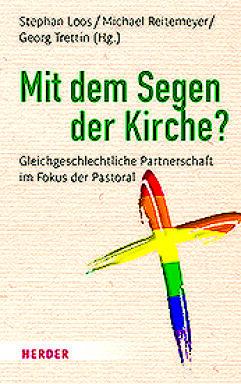 Mit dem Segen der Kirche - © Herder Verlag