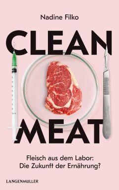 Clean Meat - © Verlag Langen Müller