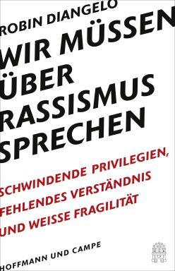 DiAngelo: Wir müssen über Rassismus sprechen  - © Foto: Hoffmann und Campe
