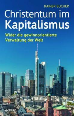 Christentum im Kapitalismus - © Echter Verlag