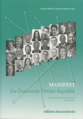 manifest zu österreichs dritter republik - © Foto: edition mezzogiorno