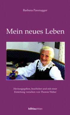 Barbara Passrugger - Mein neues Leben - © Böhlau Verlag