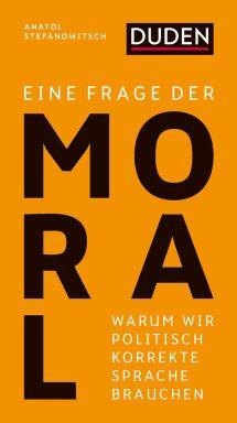 Moral - © Foto: Duden