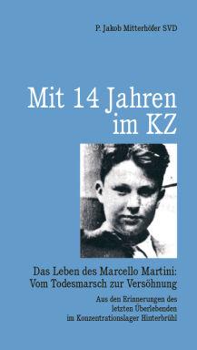 Das Leben des Marcello Martini - © Foto: Kral-Verlag