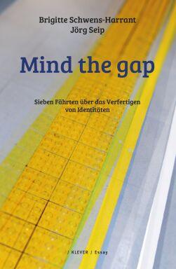 Cover: Mind the gap - © Klever Verlag