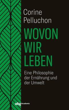Wovon_wir_leben_Cover - © Foto: WBG Academic 2020