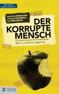 Korrupte Mensch - © Verlag Goldegg