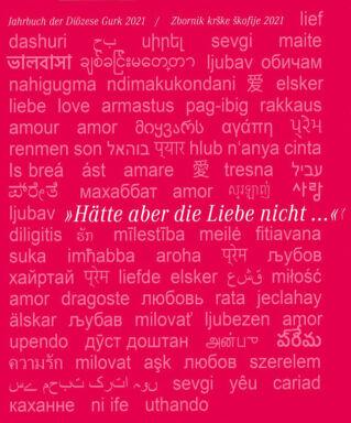 Hätte aber die Liebe nicht - © Foto: Bischöfl. Gurker Ordinariat