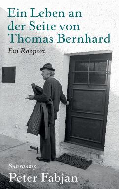 Ein Leben an der Seite von Thomas Bernhard - © Bild: Suhrkamp