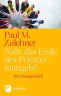 Buchcover: Naht das Ende des Priester- mangels?  - © Patmos
