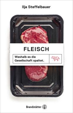 Fleisch - © Brandstätter Verlag