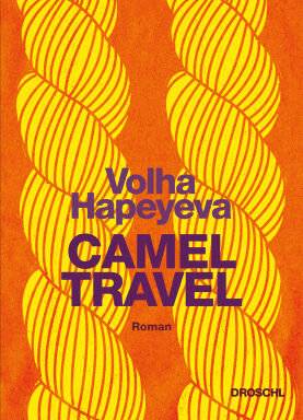 Camel Travel - © Droschl Verlag
