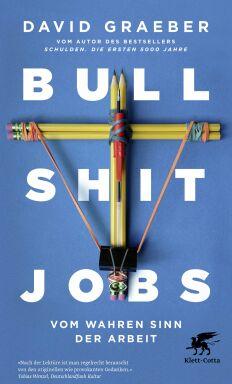 Bullshit Jobs - © Foto: Klett-Cotta