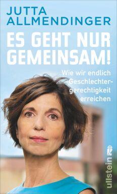 Es geht nur gemeinsam Cover - © Foto: Ullstein 2021