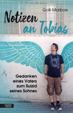 Notizen an Tobias - © Residenz Verlag