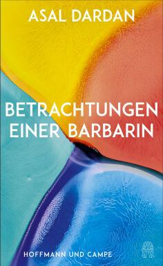 Betrachtungen-einer-Barbarin-Cover - © Campe 2021